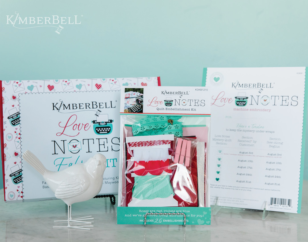 PRE ORDER Kimberbell Love Notes - COMPLETE Kit (Sewing)